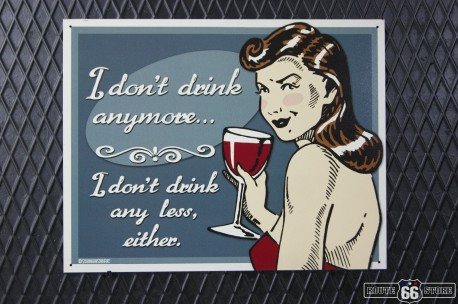 REKLAMNÍ CEDULE I DON'T DRINK